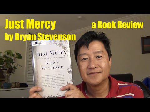 "Book Review: ""Just Mercy: A Story of Justice and Redemption"" by  Bryan Stevenson"