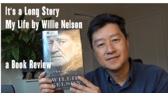 "Book Review: ""It's a Long Story – My Life"" by Willie Nelson"